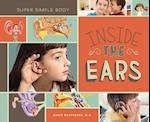 Inside the Ears (Super Simple Your Body)