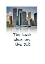 Last Man on the Job af Chris King