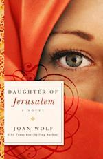 Daughter of Jerusalem af Joan Wolf