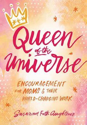 Bog, paperback Queen of the Universe af Susanna Foth Aughtmon