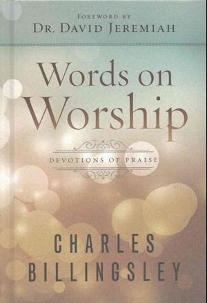 Bog, hardback Words on Worship af Charles Billingsley