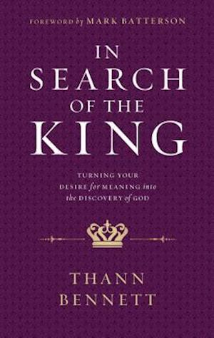 Bog, paperback In Search of the King af Thann Bennett