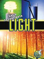 Let's Investigate Light (My Science Library)