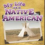 My Life as a Native American (Little World Social Studies)