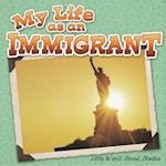 My Life As an Immigrant (Little World Social Studies)