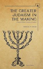 The Greater Judaism in Making af Mordecai M. Kaplan
