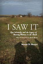 I Saw It (Studies in Russian and Slavic Literatures Cultures and His)