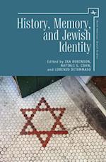 History, Memory, and Jewish Identity af Ira Robinson