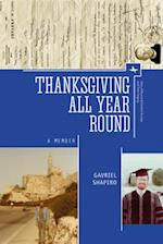 Thanksgiving All Year Round (Jews of Russia Eastern Europe and Their Legacy)
