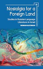 Nostalgia for a Foreign Land (Jews of Russia Eastern Europe and Their Legacy)