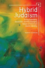 Hybrid Judaism (Studies in Orthodox Judaism)