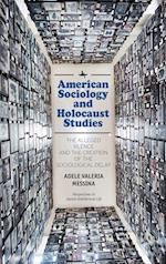American Sociology and Holocaust Studies (Perspectives in Jewish Intellectual Life)