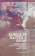 Tangle of Matter & Ghost (New Perspectives in Post-rabbinic Judaism)