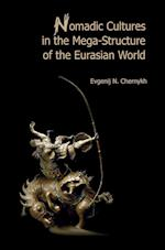 Nomadic Cultures in the Mega-Structure of the Eurasian World