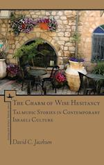 Charm of Wise Hesitancy (Israel: Society, Culture, and History)