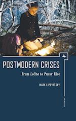 Postmodern Crises (Ars Rossica)