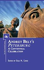 Andrey Bely's Petersburg (The Real Twentieth Century)