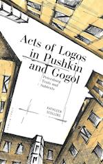 Acts of Logos in Pushkin and Gogol (Liber Primus)