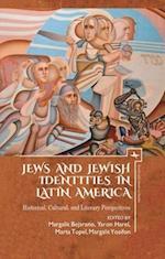 Jews and Jewish Identities in Latin America (Jewish Latin American Studies)