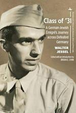 Class of '31 (The Holocaust History and Literature Ethics and Philosophy)