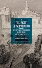 Dialectic of Separation (Perspectives in Jewish Intellectual Life)
