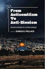 From Antisemitismto Anti-Zionism (Antisemitism in America)