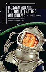 Russian Science Fiction Literature and Cinema