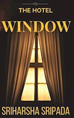 The Hotel Window