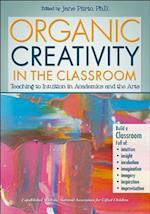 Organic Creativity in the Classroom