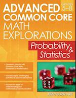 Advanced Common Core Math Explorations (Advanced Common Core Math Explorations)