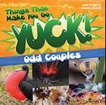 Odd Couples (Things That Make You Go Yuck)
