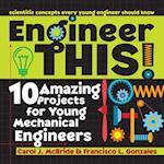 Engineer This! af Carol McBride