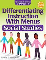 Social Studies Grades 6-8 (Differentiating Instruction With Menus)