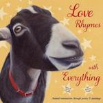 Love Rhymes with Everything