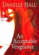 Acceptable Vengeance af Danelle Hall