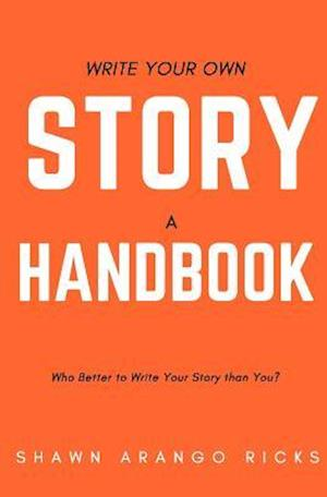 Bog, paperback Write Your Own Story af Shawn Arango Ricks