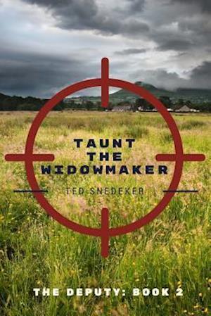 Bog, paperback Taunt the Widowmaker af Ted Snedeker