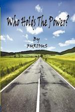 Who Holds the Power? af Furious