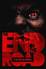 End of the Road af Craig Dilouie