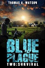 Blue Plague: Survival (Blue Plague Book 2) af Thomas A. Watson