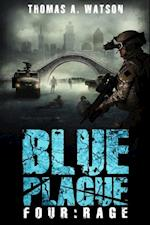 Blue Plague: Rage (Blue Plague Book 4) af Thomas A. Watson