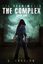 Complex (The Reanimates, nr. 1)