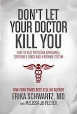 Don't Let Your Doctor Kill You