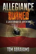 Allegiance Burned (Jackson Quick Adventure, nr. 2)