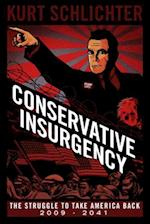 Conservative Insurgency af Kurt Schlichter