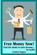 Free Money Now!