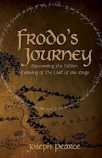 Frodo's Journey af Joseph Pearce