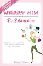 Marry Him and Be Submissive