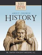 101 Surprising Facts About Church History af David Meconi