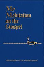 My Meditation on the Gospel af James E. Sullivan